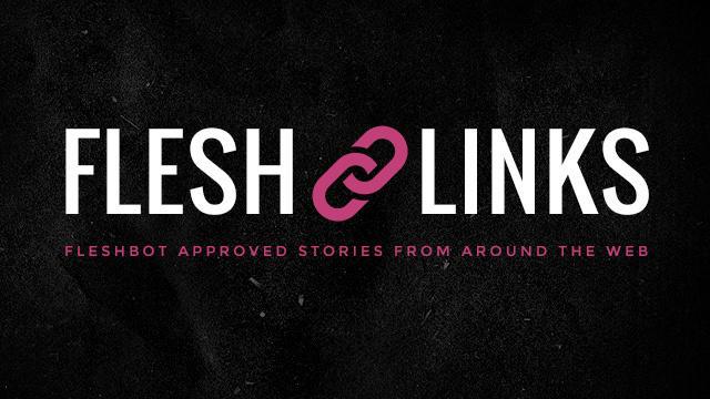 Flesh Links 05.14.21